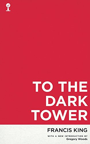 To the Dark Tower (Valancourt 20th Century Classics)