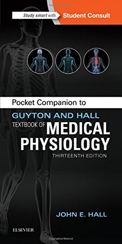 Pocket Companion to Guyton and Hall Textbook of Medical Physiology (Guyton Physiology)