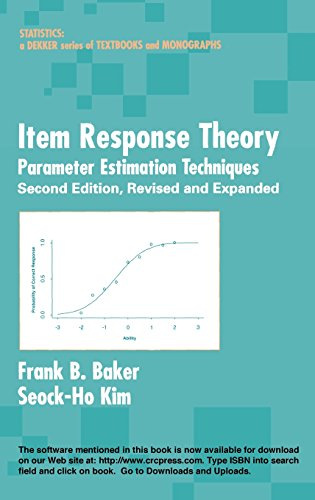 Item Response Theory: Parameter Estimation Techniques, Second Edition (Statistics:  A Series of Textbooks and Monographs)