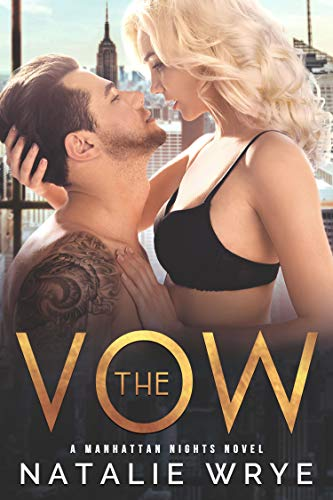 The Vow (Manhattan Nights Book 1)