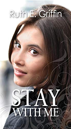 Stay With Me by [Griffin, Ruth E.]