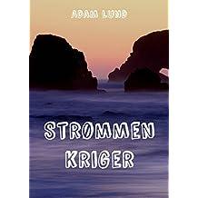 Strømmen kriger (Danish Edition)