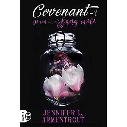 Covenant (Tome 1) - Démon suivi de Sang-mêlé (French Edition)