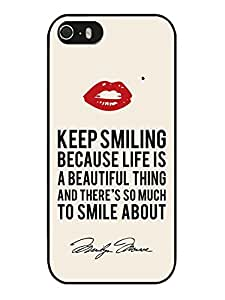 Hot Sale iPhone 5 5S Case ,Unique And Beautiful Designed iPhone 5 5S Case With Marilyn Monroe Keep Smiling Signature and Kiss Quote Black Phone Case
