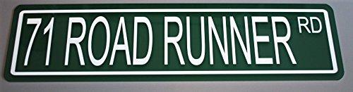 METAL STREET SIGN 1971 71 ROAD RUNNER (440 Green Runner)