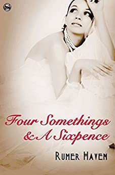 Four Somethings & a Sixpence by [Haven, Rumer]