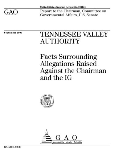 Tennessee Valley Authority: Facts Surrounding Allegations Raised Against the Chairman and the Ig