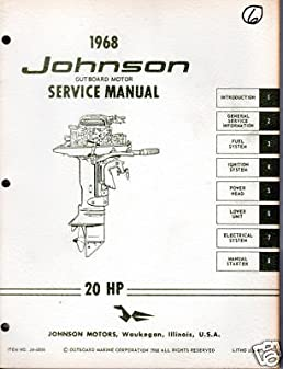 1968 johnson outboard 20 h p service manual manufacturer amazon rh amazon com johnson outboard service manual download johnson outboard service manual download