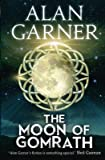 [(The Moon of Gomrath)] [ By (author) Alan Garner ] [October, 2014]