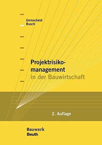 Projektrisikomanagement in der Bauwirtschaft (Bauwerk)
