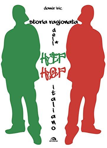 Storia ragionata dell'hip hop italiano (Italian Edition) ()