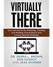 Virtually There: Dos and Don'ts for Planning, Chairing and Holding Virtual Board and Annual General Meetings