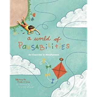 A World of Pausabilities: An Exercise in Mindfulness