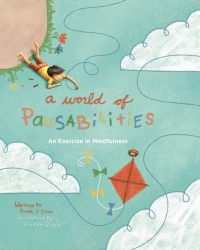 A World of Pausabilities: A Exercise in Mindfulness