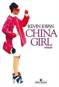 China girl par Kevin Kwan