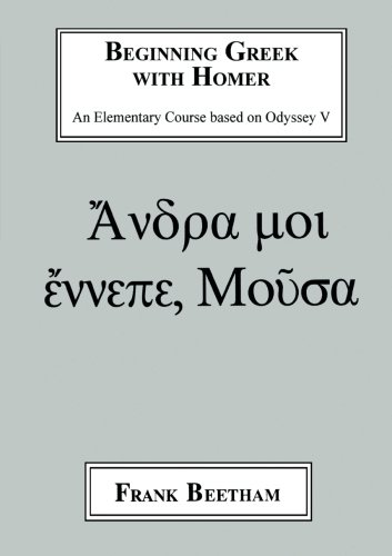 Beginning Greek with Homer by Bristol Classical Press