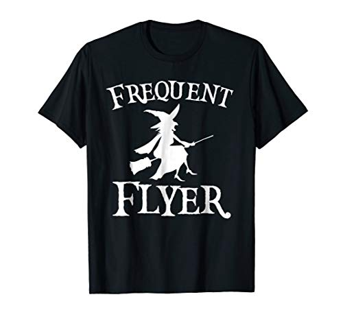 Frequent Flyer Costume Shirt Witch With Broomstick Gift