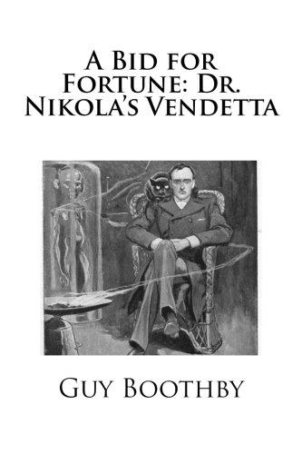 A Bid for Fortune: Dr. Nikola's Vendetta PDF