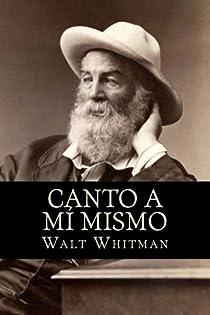 Canto a mí mismo par Whitman