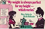: My Weight Is Always Perfect for My Height, Which Varies