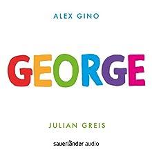George Hörbuch von Alex Gino Gesprochen von: Julian Greis