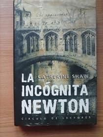 La incógnita Newton par Shaw