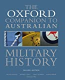 img - for Oxford Companion to Australian Military History by Dennis Peter Grey Jeffrey (2008-11-20) Hardcover book / textbook / text book