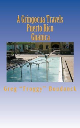 A Gringocua Travels Puerto Rico Guanica
