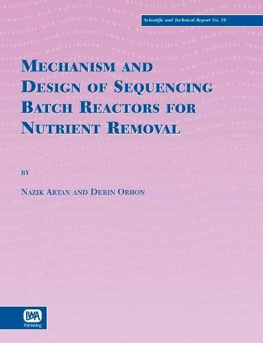Nutrient Removal - Mechanism and Design of Sequencing Batch Reactors for Nutrient Removal (Scientific & Technical Report (Paperback))