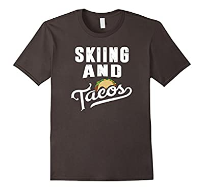Skiing and Tacos Funny Sports Ski Taco Lover T-Shirt
