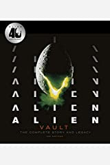 Alien Vault: The Definitive Story Behind the Film Hardcover