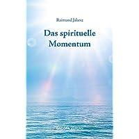 Das spirituelle Momentum
