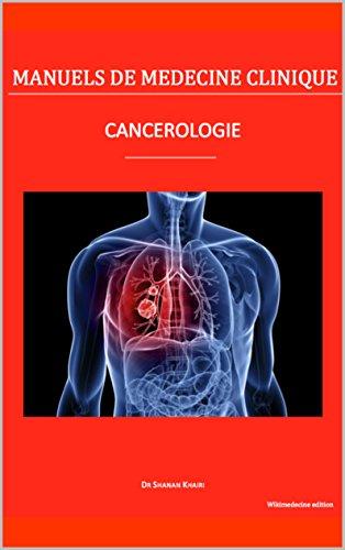 Cancérologie (Manuels de médecine clinique) (French Edition)