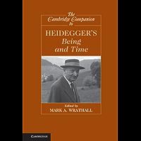 The Cambridge Companion to Heidegger's 'Being and Time' (Cambridge Companions to Philosophy)