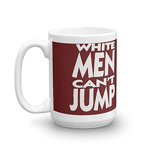 White Men Can't Jump Mug 15 Oz White Ceramic
