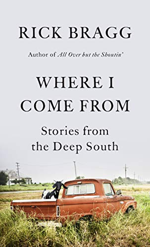 Book Cover: Where I Come From: Stories from the Deep South