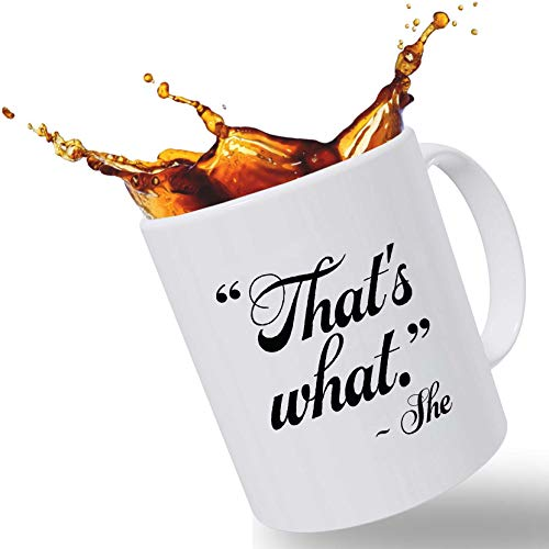 Best Funny Mugs Gift | Thats What She Said Quote from The Office Gifts | The Office Merchandise 11 oz Funny Porcelain Coffee Mug is a Prime Mug for Mom, Dad and Friends, Christmas Stocking Stuffer