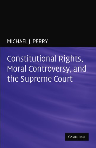 Constitutional Rights, Moral Controversy, and the