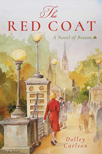 The Red Coat: A Novel of Boston -