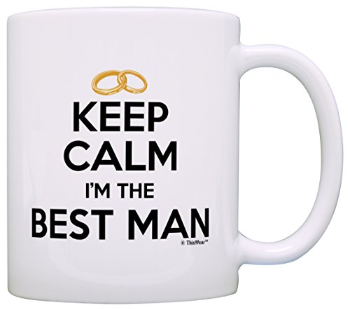Bachelor Party Gifts Keep Calm I'm the Best Man Wedding Party Gift Coffee Mug Tea Cup White