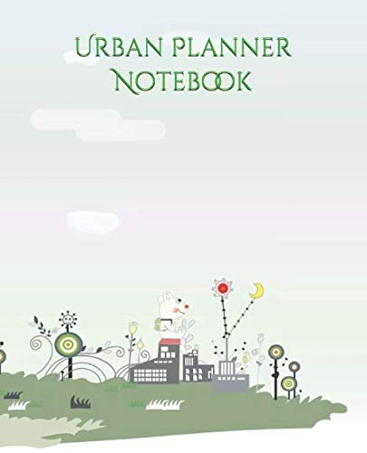 Urban Planner Notebook: Organize Your Life