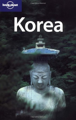 Lonely Planet Korea (Lonely Planet Korea: Travel Survival Kit)