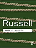 Freedom and Organization: Volume 10 (Routledge Classics)