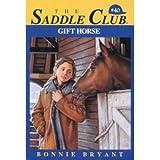 Gift Horse, Bonnie Bryant, 0553541862