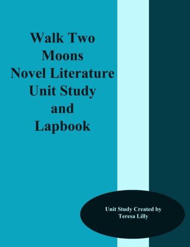Walk Two Moons Novel Literature Unit Study and ()