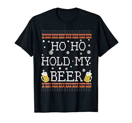 Ho Ho Hold My Beer-Ugly Christmas Drinking Shirt