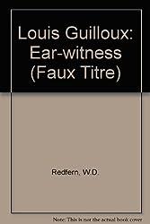 Louis Guilloux: Ear-Witness