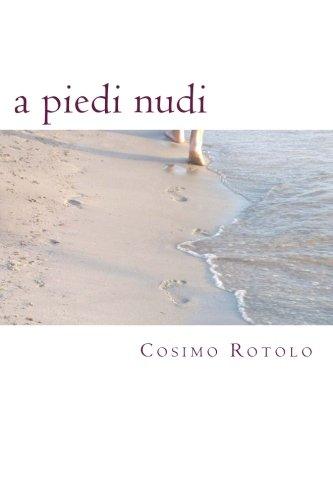 a piedi nudi: poesie (Italian Edition)
