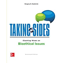 Taking Sides: Clashing Views on Bioethical Issues