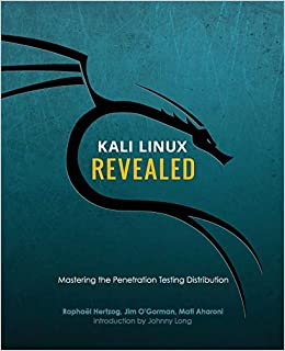 Buy Kali Linux Revealed Mastering The Penetration Testing